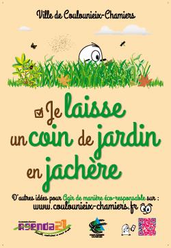 """Affiche AG21 """"Je laisse en coin de jardin en jachère"""""""