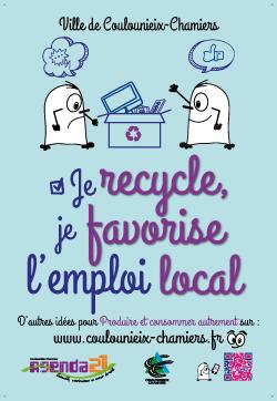 """Affiche """"Je recyle, je favorise l&aposemploi local"""""""